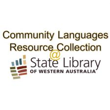 Logo of the State Library WA and the words 'community languages resource collection.
